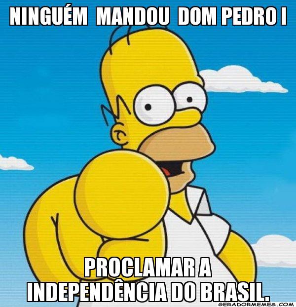 Independência do Brasil Memes