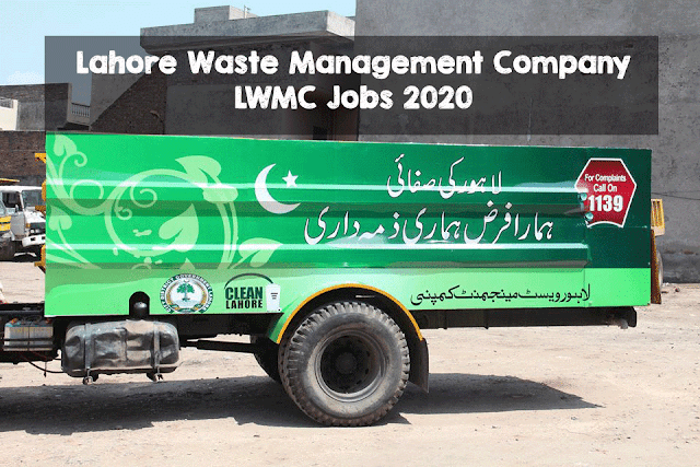 Lahore Waste Management Company LWMC Jobs 2020 Latest