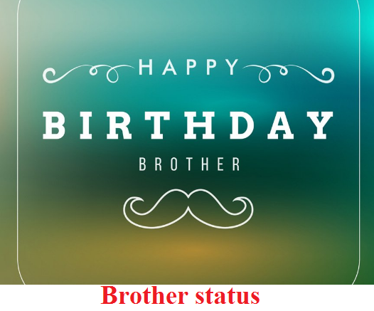Quotes showing status of brother