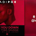 AUDIO : Ladipoe ft. Tiwa Savage - Are You Down ( Produced by Don Jazzy ) || DOWNLOAD MP3