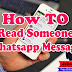 HOW TO READ SOMEONE WHATSAPP MESSAGES (CHAT)
