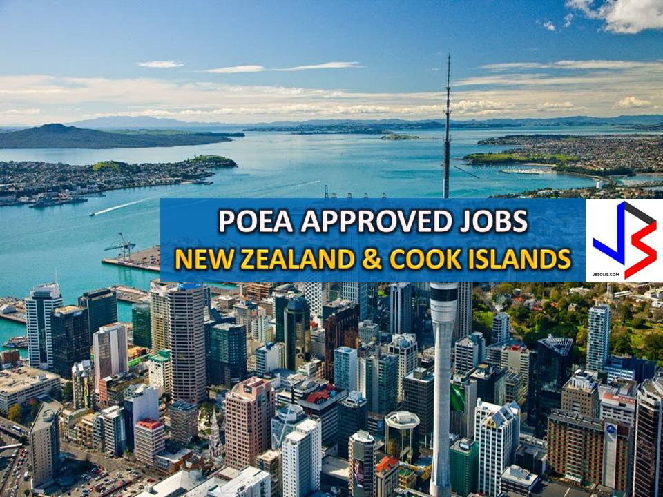 The following are jobs approved by POEA for deployment to the New Zealand and Cook Islands. Job applicants may contact the recruitment agency assigned to inquire for further information or to apply online for the job.  We are not affiliated to any of these recruitment agencies.   As per POEA, there should be no placement fee for domestic workers and seafarers. For jobs that are not exempted from placement fee, the placement fee should not exceed the one month equivalent of salary offered for the job. We encourage job applicant to report to POEA any violation of this rule.  Disclaimer: the license information of employment agency on this website might change without notice, please contact the POEA for the updated information.