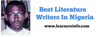 BEST LITERATURE WRITERS IN NIGERIA