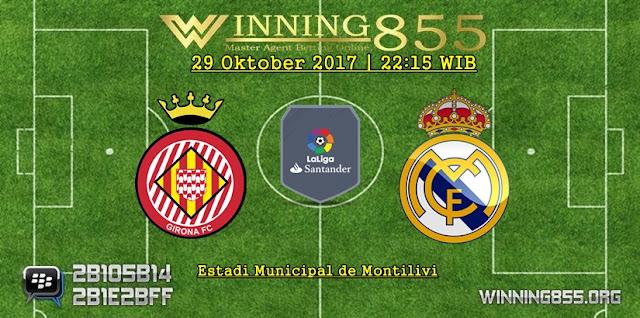 Prediksi Skor Girona vs Real Madrid | 29 Oktober 2017