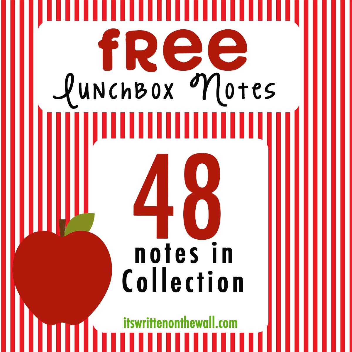FREE Lunchbox Notes!