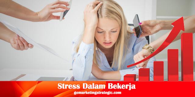 5 Cara Menghilangkan Stress Dalam Bekerja