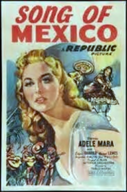 Song Of Mexico - Cancion De Mexico - 1945