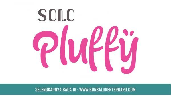 Lowongan Kerja Solo Pluffy