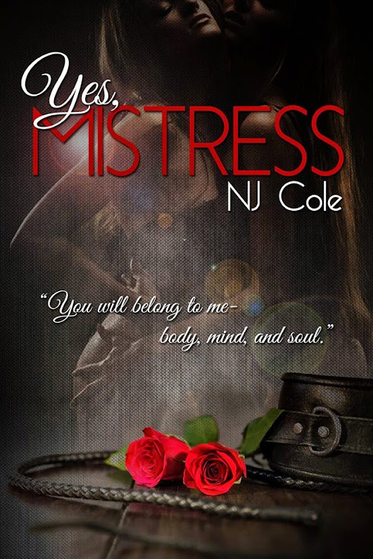 Review for Yes, Mistress by NJ Cole