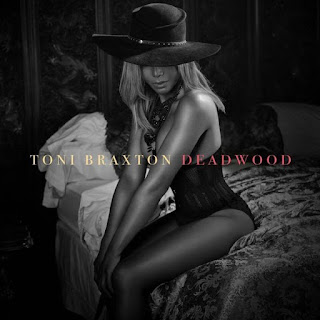 New Song: Toni Braxton – 'Deadwood'