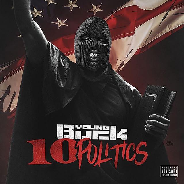 young buck 10 politics