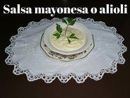 https://www.carminasardinaysucocina.com/2019/07/salsa-alioli-y-salsa-mayonesa.html#more