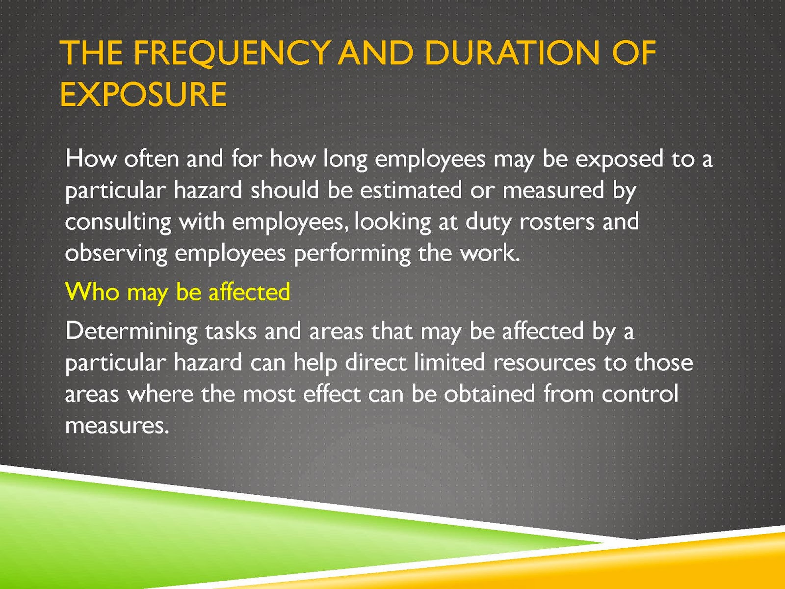 HAZARD EXPOSURE