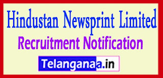 Hindustan Newsprint Limited HNL Recruitment Notification 2017 Last Date 28-04-2017
