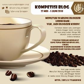 Kompetisi Blog Menu7uh Warung Blogger Lebih Baik: Yuk, Jadi Blogger Keren!