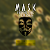 Mask - Hiding the Feelings