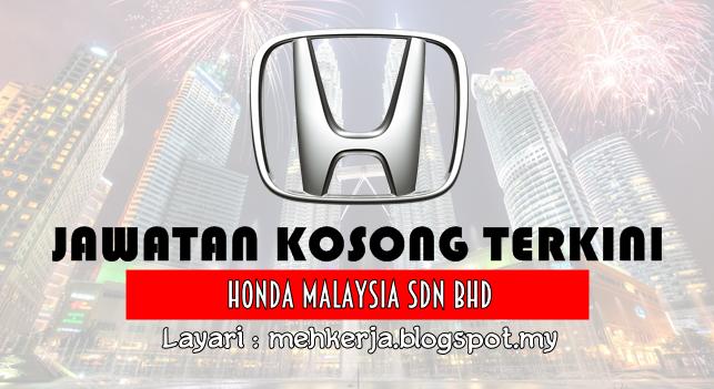 Jawatan Kosong Terkini 2016 di Honda Malaysia Sdn Bhd