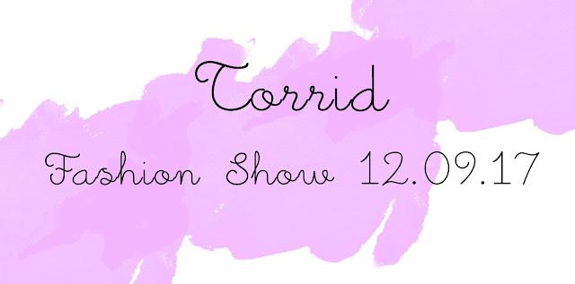 Torrid 2k17 Fashion Show NYC