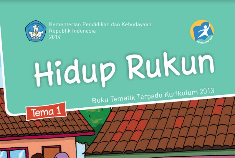 Download Buku Tematik Kurikulum 2013 Buku Siswa SD