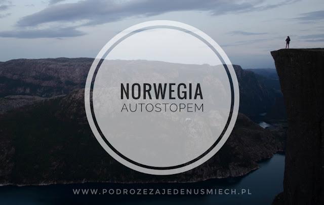 norwegia, autostop, backpacking, tanio w norwegii, tani wyjazd do norwegii, fiordy, preikestolen, alesund, stavanger, tanie loty, tanie loty do norwegii