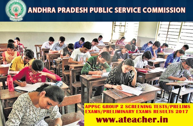 APPSC GROUP 2 SCREENING TESTS/PRELIMS EXAMS/PRELIMINARY EXAMS RESULTS 2017