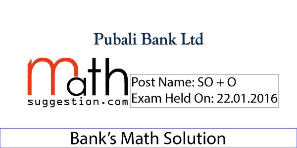 Pubali Bank Exam Math Solution SO 2016