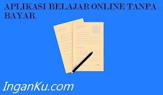 aplikasi belajar online tanpa bayar