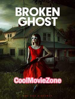 Broken Ghost (2017)