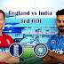 ENGLAND VS INDIA 3RD ODI PREDICTION