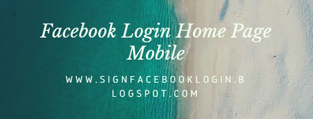 Facebook Login Home Page Mobile