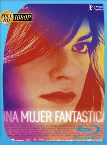 Una Mujer Fantástica (2017) HD [1080p] Latino [GoogleDrive] SilvestreHD