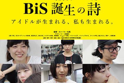 Gekijoban BiS Tanjo no Shi / 劇場版 BiS誕生の詩 (2017) - Japanese Movie