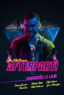 Afterparti - Afterparty 2017 Opis Filma