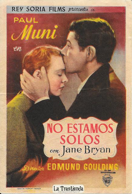 No Estamos Solos - Programa de Cine - Paul Muni - Jane Bryan