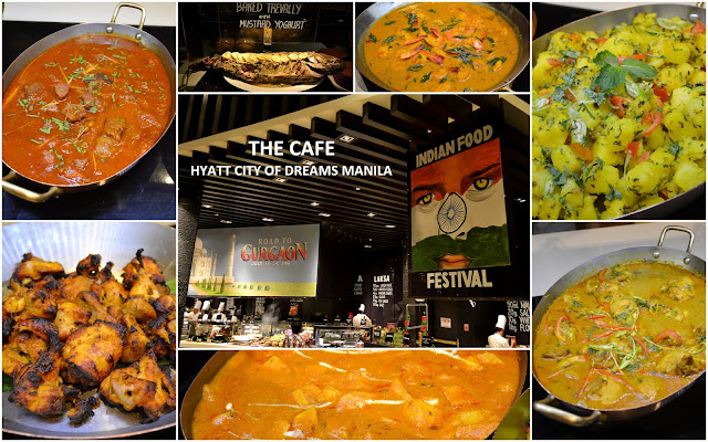 Indian Food Festival - The Cafe Hyatt City of Dreams Manila