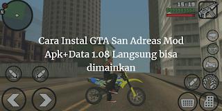 Cara Instal GTA San Adreas Mod Apk+Data