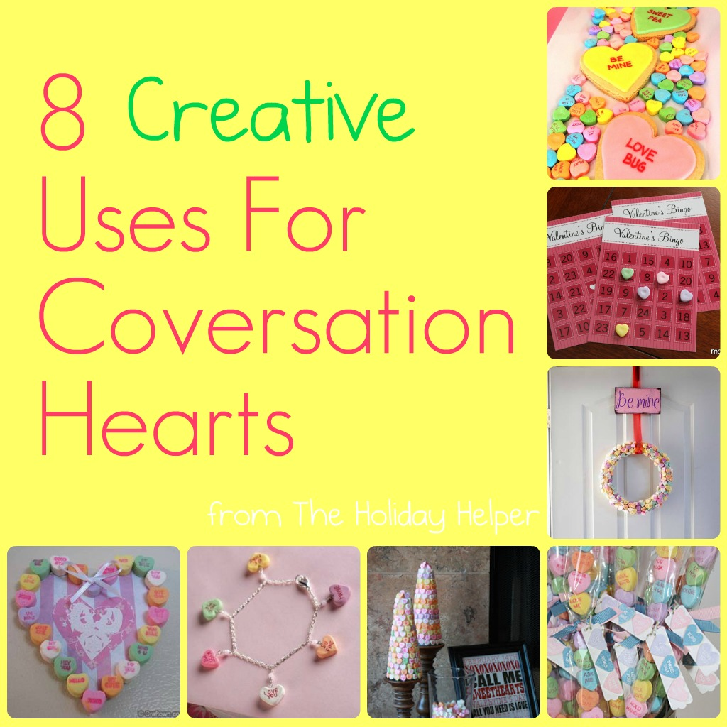 8 Creative Ways To Use Conversation Hearts