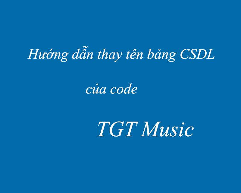 Hướng dẫn thay tên bảng CSDL