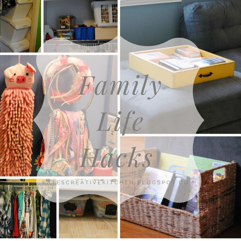 Kate's Kitchen: Family Life Hacks