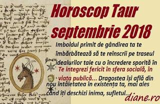 Horoscop Taur septembrie 2018