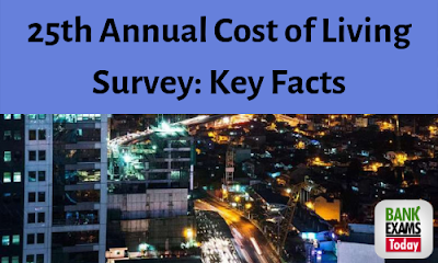 25th ANNUAL COST OF LIVING SURVEY: Key Facts