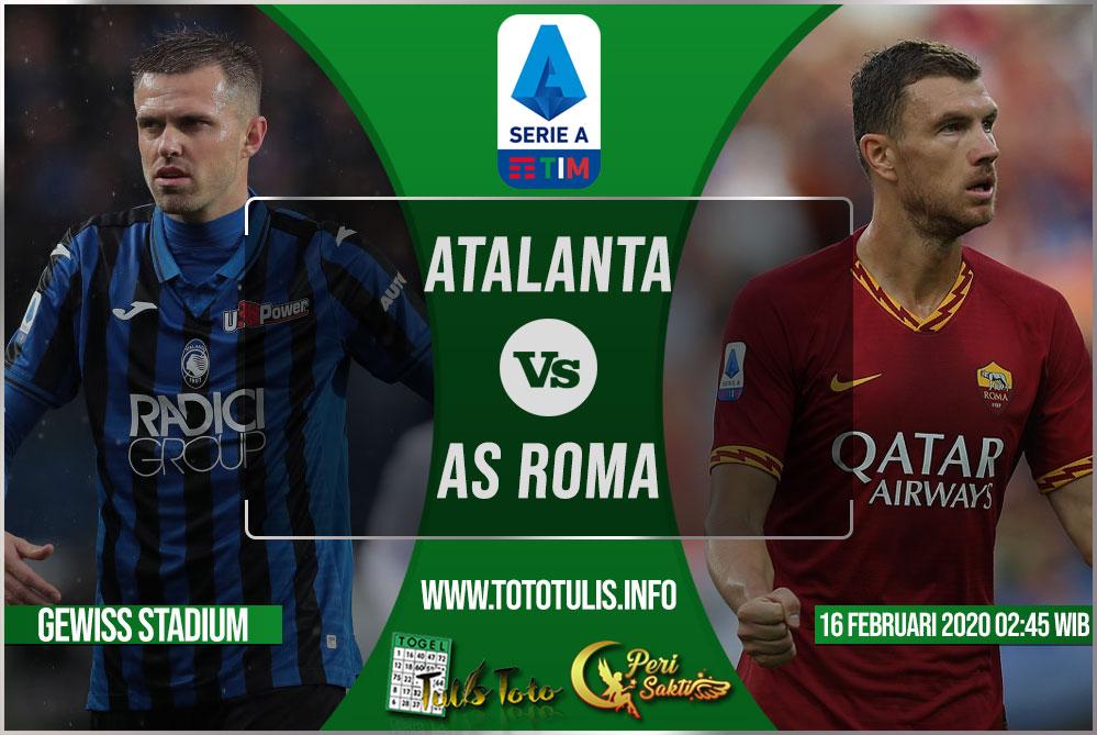 Prediksi Atalanta vs AS Roma 16 Februari 2020
