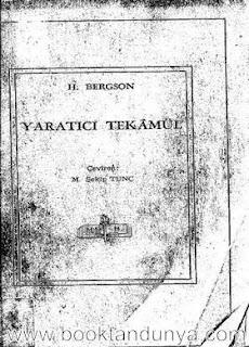 Henri Bergson - Yaratıcı Tekamül