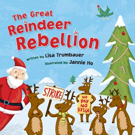 the reindeer rebellion by lisa trumbauer