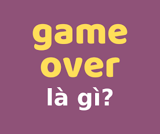 game over la gi