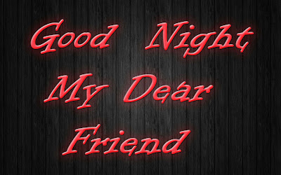My-dear-friends-good-night