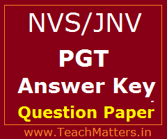 image : NVS PGT Answer Key & Question Papers 2017 @ TeachMatters