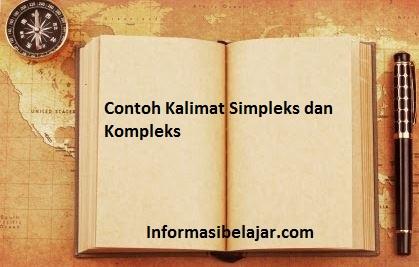 Contoh Kalimat Simpleks dan Kompleks