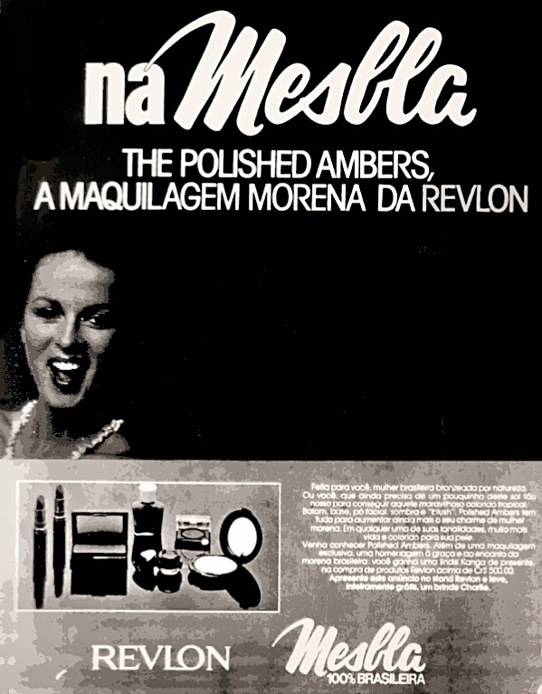 revlon. moda anos 70; propaganda anos 70; história da década de 70; reclames anos 70; brazil in the 70s; Oswaldo Hernandez