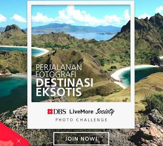 Kontes Foto Live More Society DBS berhadiah Paket tour dan uang Total 150 juta